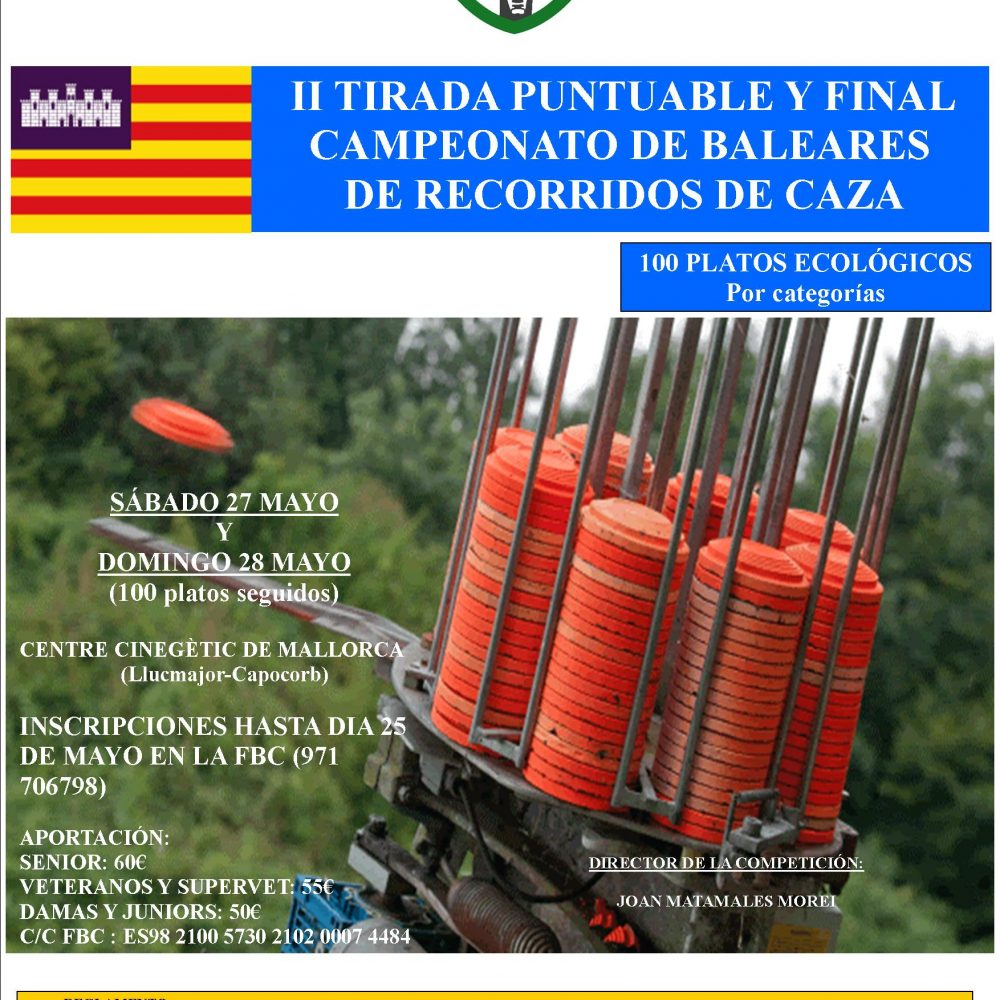 II tirada puntuable y final del campeonato de Baleares de recorridos de caza