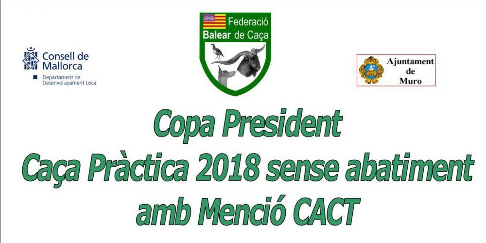 Copa President Caça Pràctica 2018 sense abatiment amb menció CACT