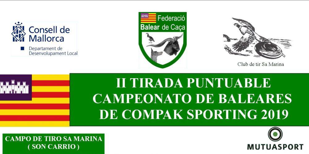 II Tirada puntuable del Campeonato de Baleares de Compak Sporting 2019