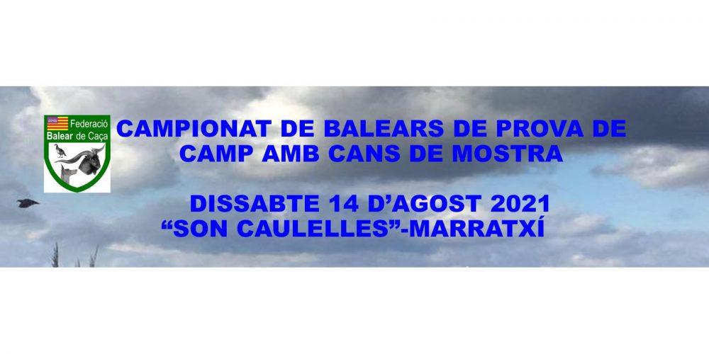 Abierta la inscripción para el Campeonato de Baleares de Prova de Camp amb Cans de Mostra