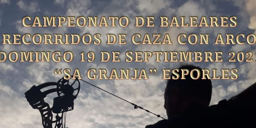 Anuncio del próximo Campeonato de Baleares de Recorridos de Caza con Arco