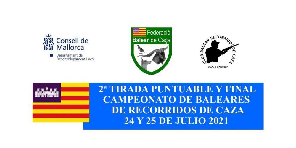 Segunda tirada puntuable y final del Campeonato de Baleares de Recorridos de Caza