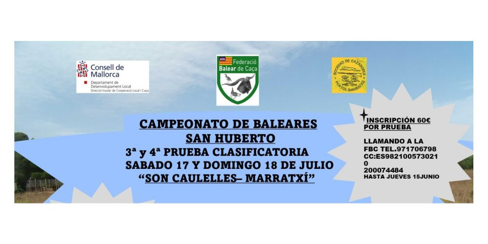 3ª y 4ª Prueba Clasificatoria del Campeonato de Baleares de San Huberto